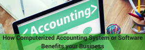 benefits of computerized accounting system for business