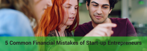 what are the financial mistakes of new entrepreneurs