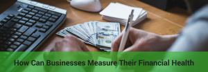 how to measure business financial health
