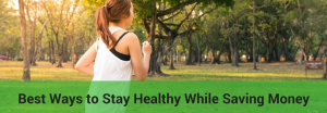 tips to stay healthy while saving money
