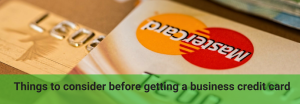 what you should know before getting a credit card