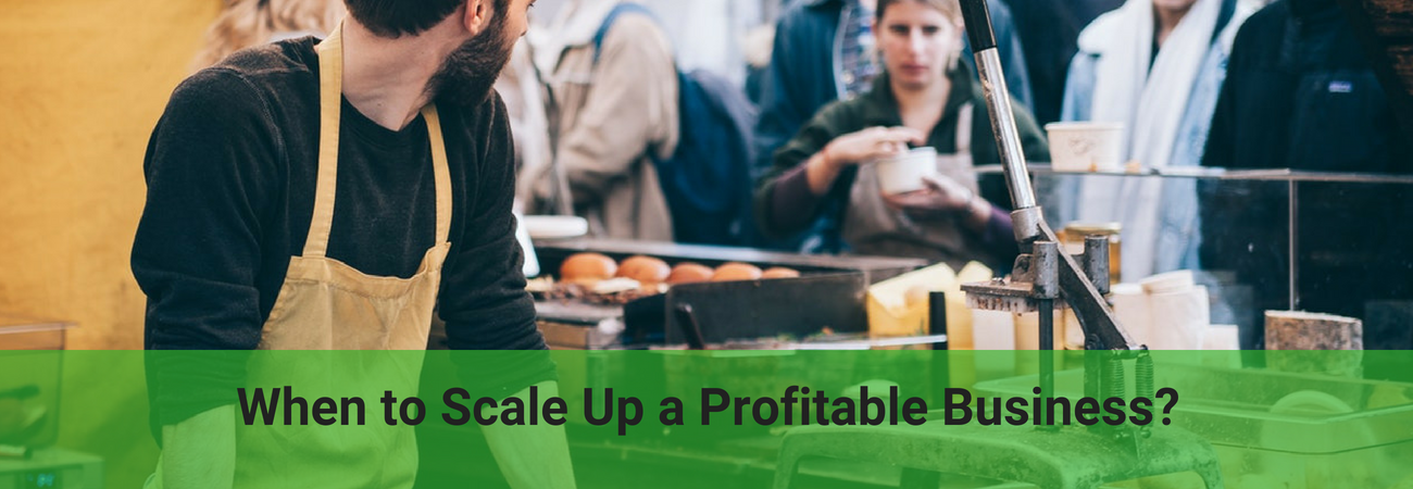 when to scale up your business