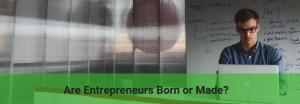 Do successful entrepreneurs are born or made