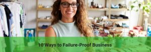 10 Ways to Failure-Proof Business