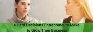 decisions entrepreneurs make to grow their business