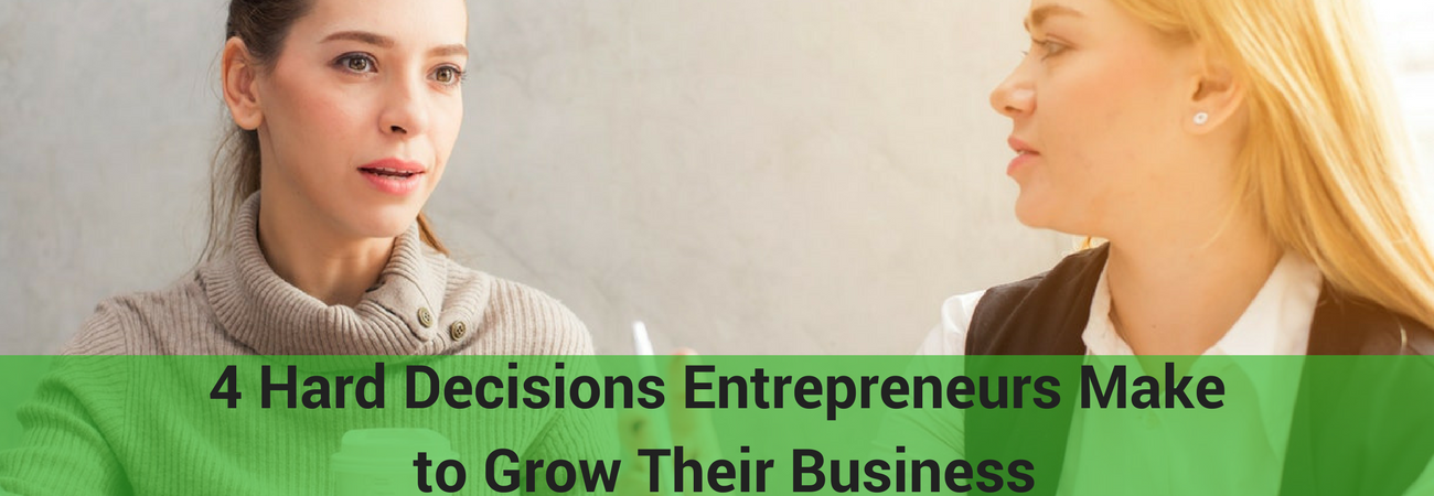 decisions entrepreneurs make to grow their business