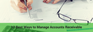 ways to manage your business accounts receivable