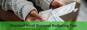 how small businesses should budget