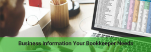 what are the business information you need to provide your bookkeeper