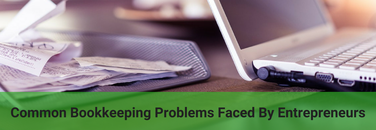 bookkeeping problems by entrepreneurs