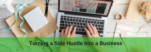turn your side hustle into a business