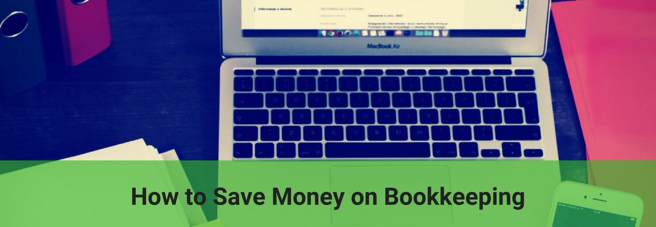 save on bookkeeping costs