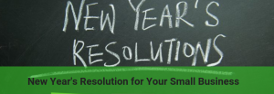 What are your small business resolutions ?
