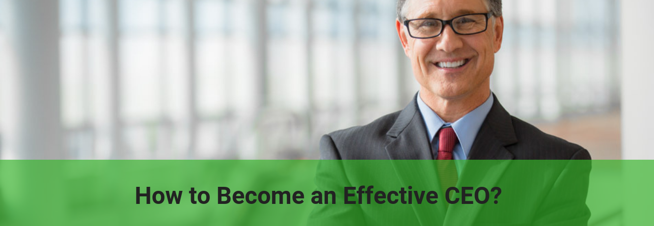 What to do become an effective ceo